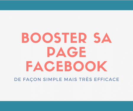 Booster sa page Facebook efficacement