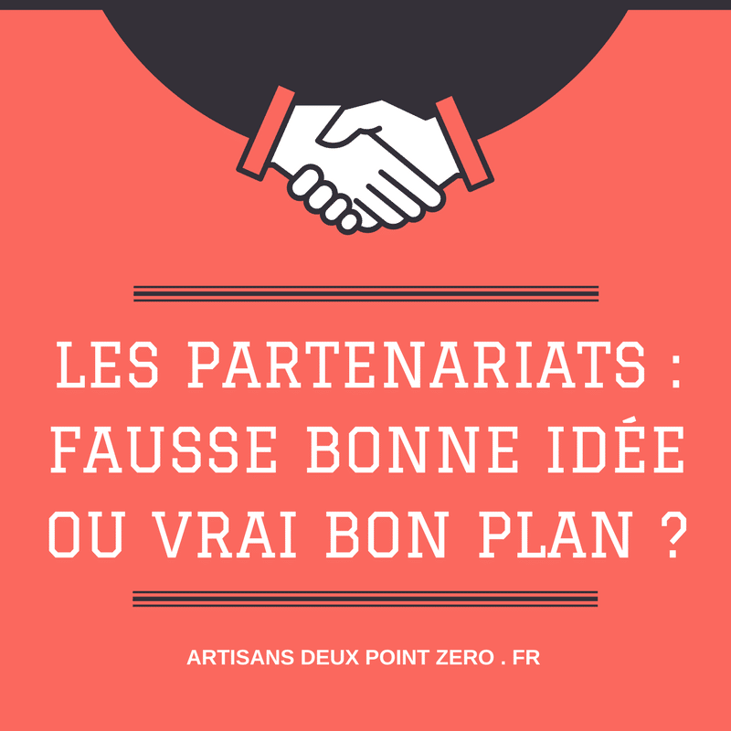 Les partenariats: Fausse bonne idée ou vrai bon plan? 2