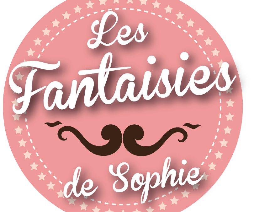 L'interview de l'artisan : Les Fantaisies de Sophie